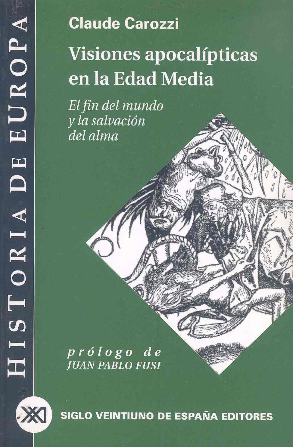 Visiones apocalípticas en la Edad Media: El fin del mundo y la ...