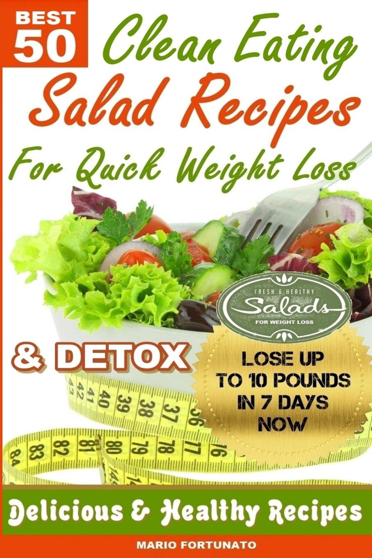 50 Natural Super Food Salad Recipes (Natural Super Foods For Weight Loss)