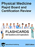 Physical Medicine: Rapid Board and Certification Review