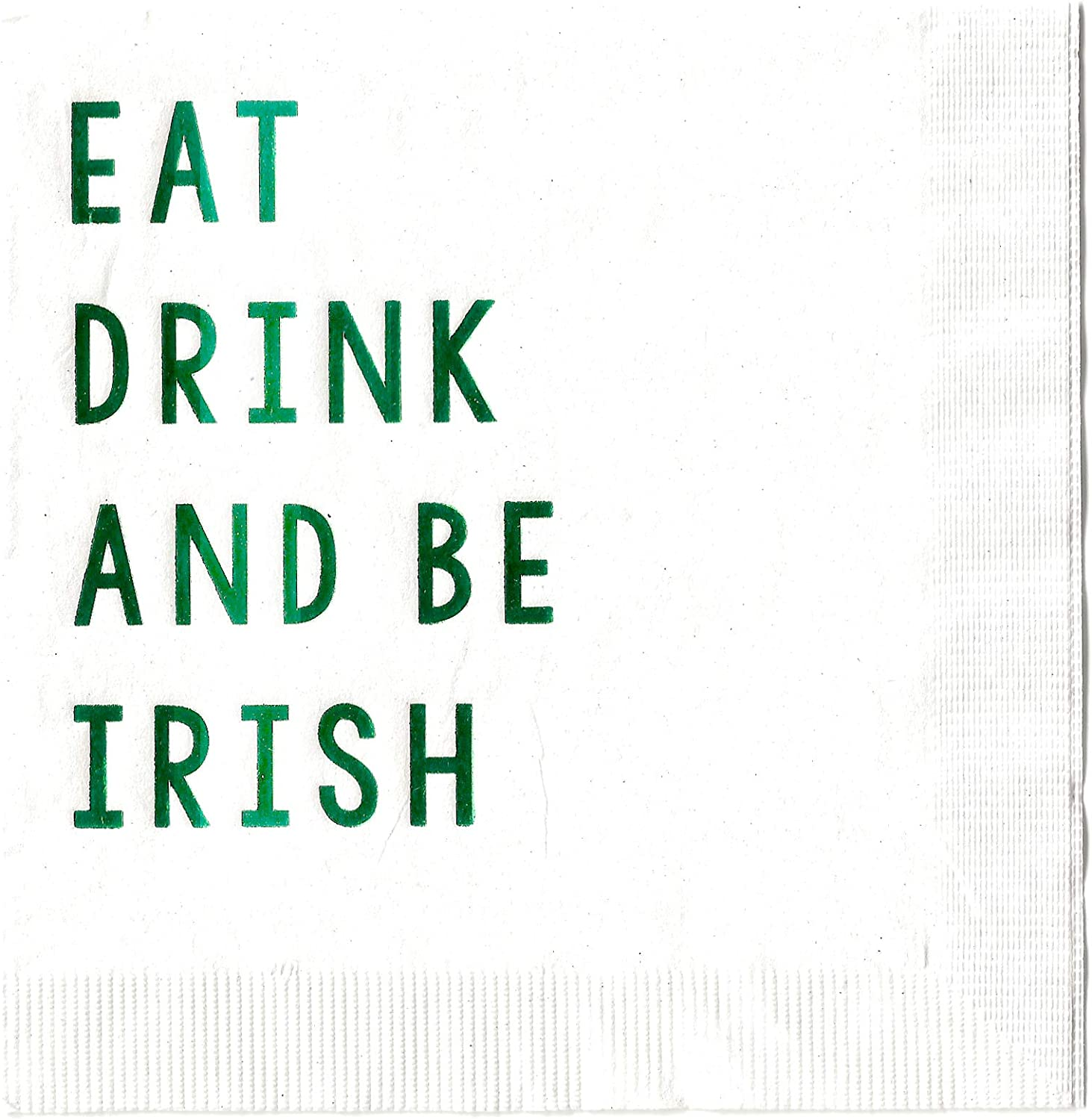 Eat Drink And Be Irish Cocktail Beverage Napkins (20 pcs) Foil Stamped St. Patrick's Day Party Decorations by Nerdy Words (White with Metallic Green Foil)