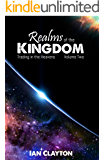 Realms of the Kingdom: Trading in the Heavens