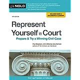 Represent Yourself in Court: Prepare & Try a Winning Civil Case