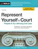 Represent Yourself in Court: Prepare & Try a