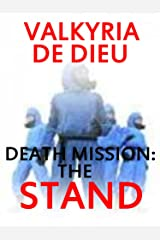 Death Mission: The Stand (The Death Mission Earth 2088 Book 3) Kindle Edition