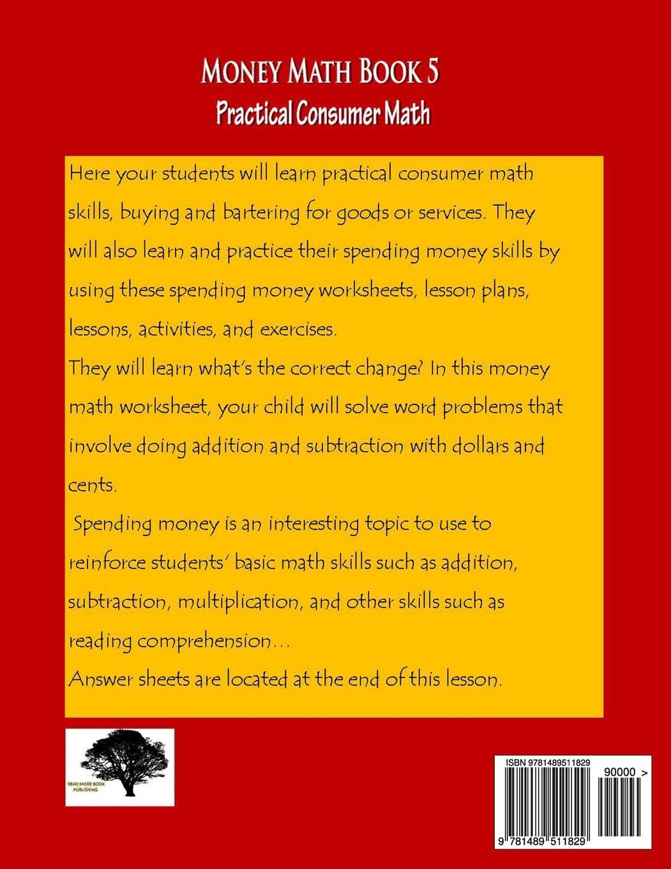 Money Math Book 5 Practical Consumer Math: Marilyn More ...