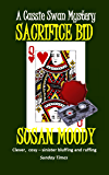 Sacrifice Bid (The Cassie Swann Mysteries Book 5)
