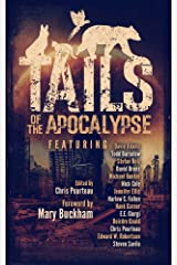 Tails of the Apocalypse Kindle Edition