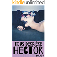 Tous derrière Hector (French Edition)