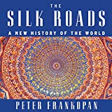 img - for The Silk Roads: A New History of the World book / textbook / text book