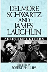 Delmore Schwartz and James Laughlin: Selected Letters Hardcover