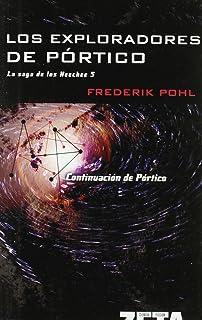 Portico Los Anales De Los Heechee I Best Seller Zeta Bolsillo