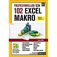 Profesyoneller İçin 102 Örnekle Excel Makro Meslek Sırları 2