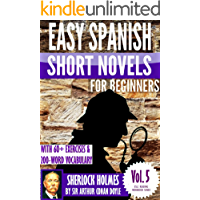 Sherlock Holmes: Easy Spanish Short Novels for Beginners With 60+ Exercises & 200-Word Vocabulary (Learn Spanish) (ESLC Reading Workbook Series 5)