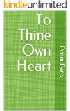 To Thine Own Heart: (Heart to Heart)