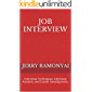 Job Interview: Interview Techniques, Interview Answers and Career Development.