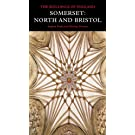 Somerset: North and Bristol (Pevsner Architectural Guides: Buildings of England)