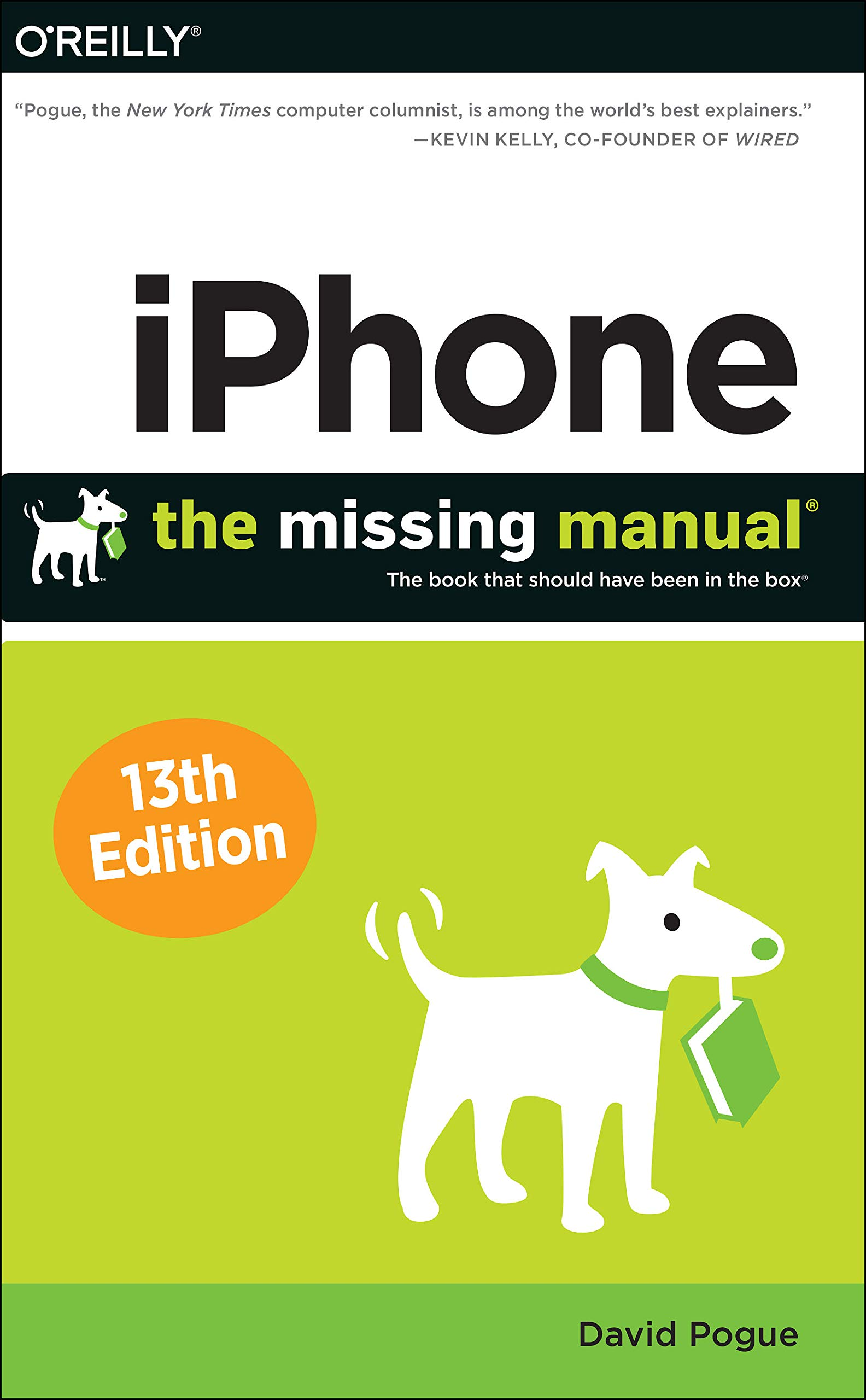 iPhone: The Missing Manual: The Book That Should Have Been in the Box by O'Reilly Media