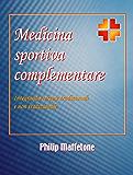 Medicina sportiva complementare: Integrando terapie tradizionali e non tradizionali