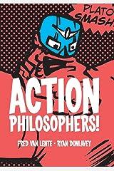 Action Philosophers Paperback