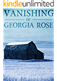 The Vanishing of The Georgia Rose: Book 1