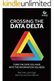 Crossing the Data Delta: Turn the data you have into the information you need
