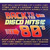 BACK TO THE DISCO HITS OF THE 80-s [2CD]