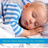 Gentle Sleep Relaxation for Children