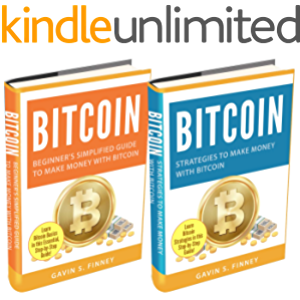 Bitcoin: 2 Books in 1: Beginners Guide + Strategies to Make Money with Bitcoin
