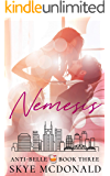 Nemesis (Anti-Belle Book 3)