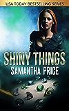 Shiny Things (Heist Thriller) (Gretel Koch Jewel Thief Book 1)