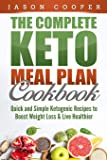 Keto Meal Plan: Quick and Simple Ketogenic