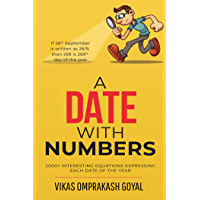 A date with numbers : 2000+ interesting equations expressing each date of the year (English Edition)