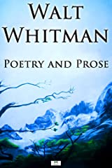 Walt Whitman: Poetry and Prose Kindle Edition