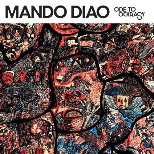 Mando Diao-Ode To Ochrasy-(0946 3 69990 2 9)-CD-FLAC-2006-RUiL Download