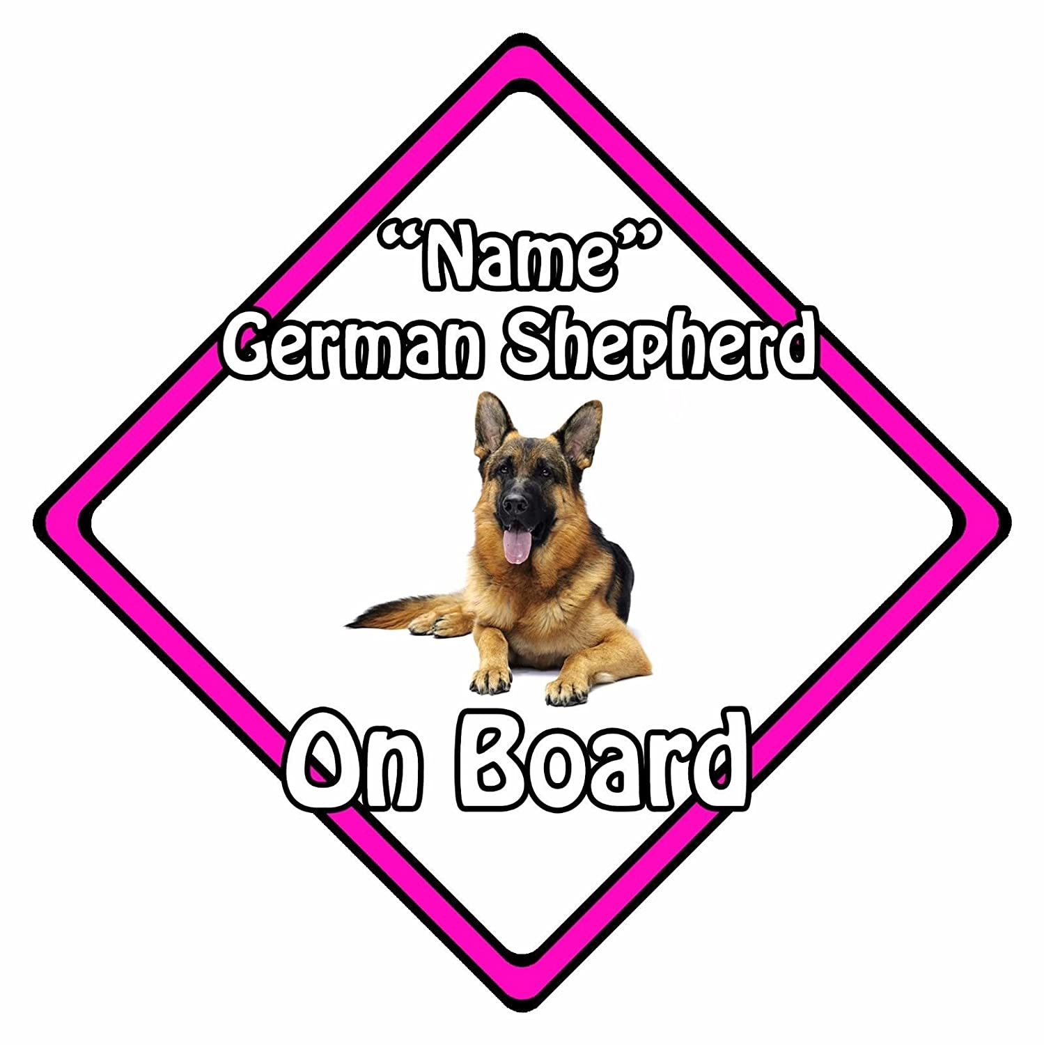 German Shepherd On Board Pink Personalised Dog On Board Car Safety Sign