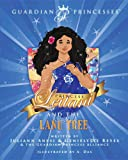 Princess Leilani and the Lanu Tree (Guardian Princesses)