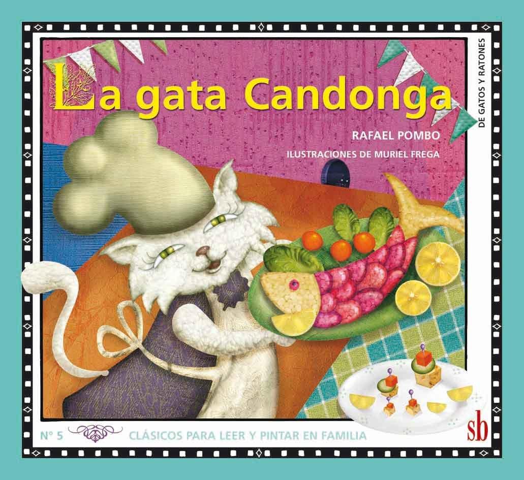La Gata Candonga (Spanish) Paperback – 2014