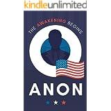 Qanon: The Awakening Begins