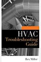 HVAC Troubleshooting Guide Kindle Edition