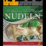 27 Einfache Nudel-Rezepte (Pasta und Pizza 1)