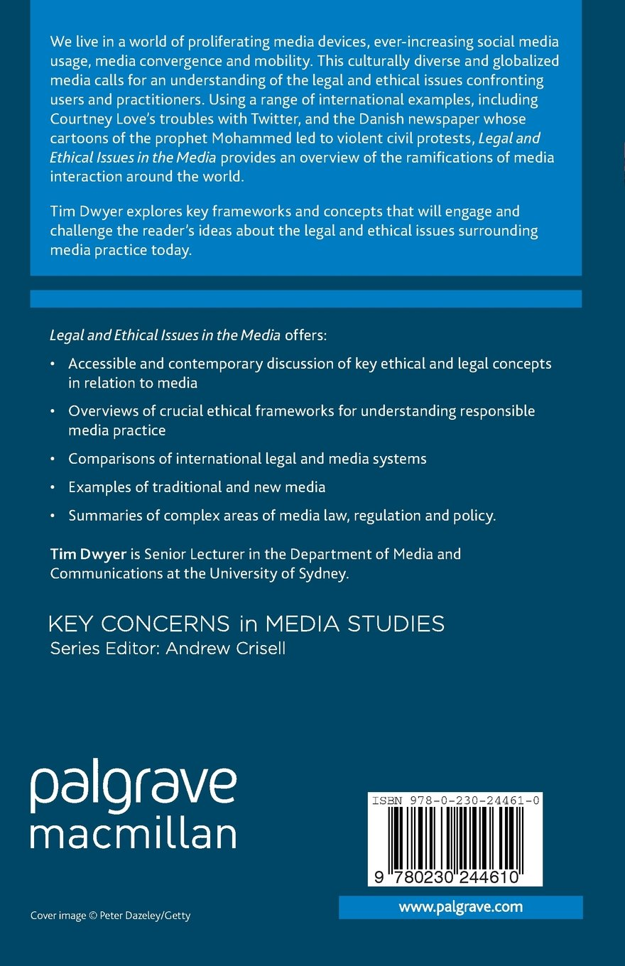 Legal And Ethical Issues In The Media Key Concerns In Media Studies