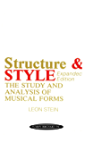 Anthology of Musical Forms - Structure & Style (Expanded Edition): The Study and Analysis of Musical Forms