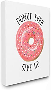 Stupell Industries Donut Give Up Phrase Minimal Pastry Food Pun Canvas Lisa Lane Wall Art, 24 x 30