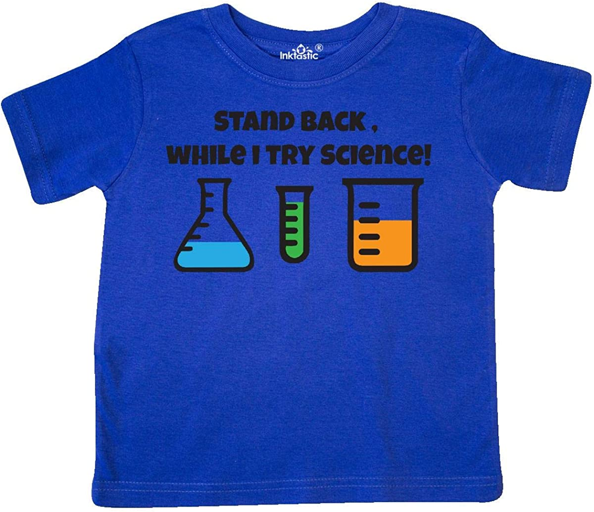 inktastic Stand Back While I Try Science Toddler T-Shirt