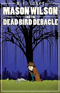 Mason Wilson And The Dead Bird Debacle