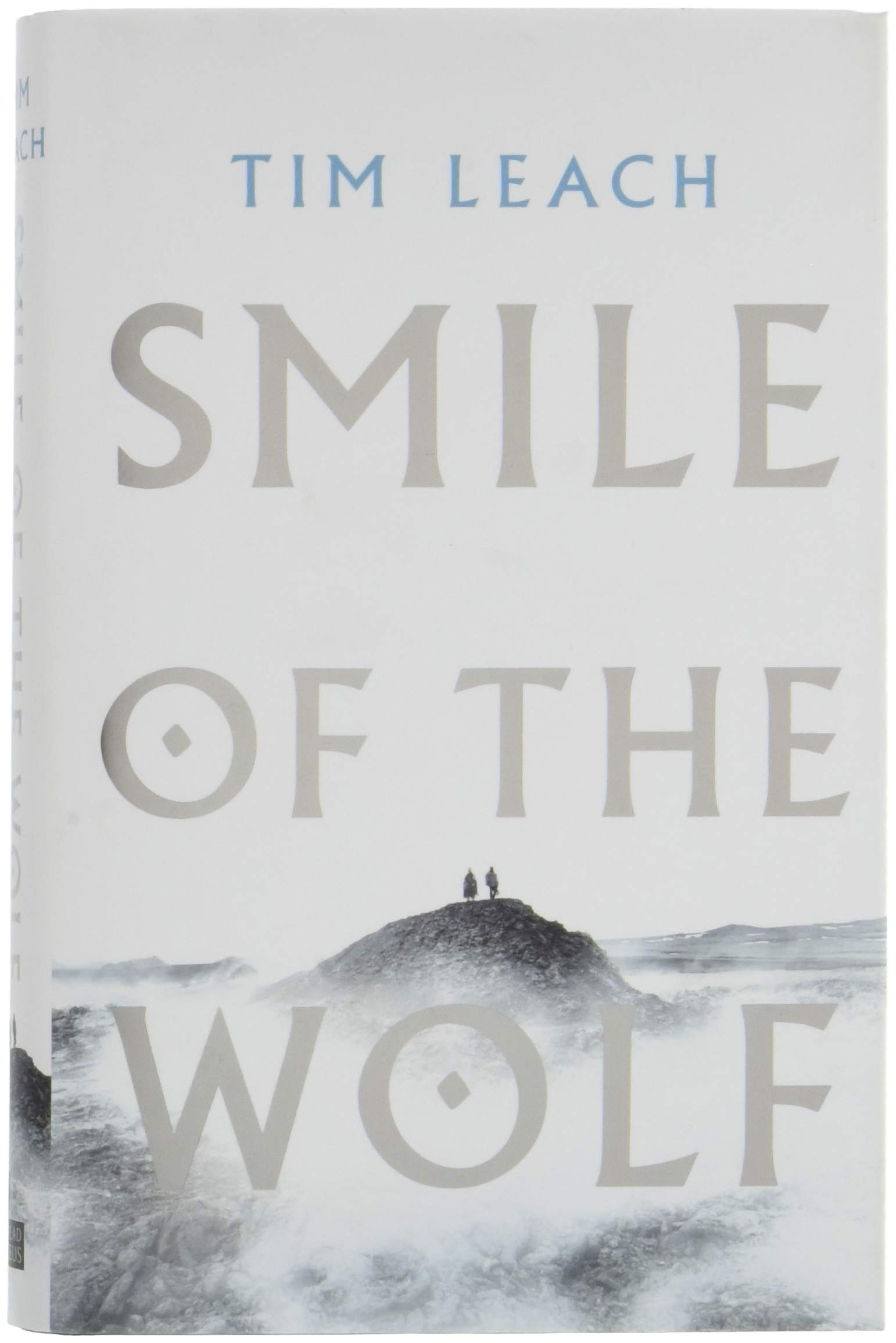 Smile of the Wolf: Amazon.co.uk: Tim Leach: 9781788544108: Books