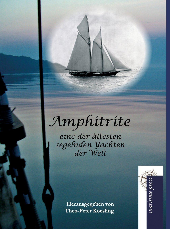 amphitrite-eine-der-ltesten-segelnden-yachten-der-welt