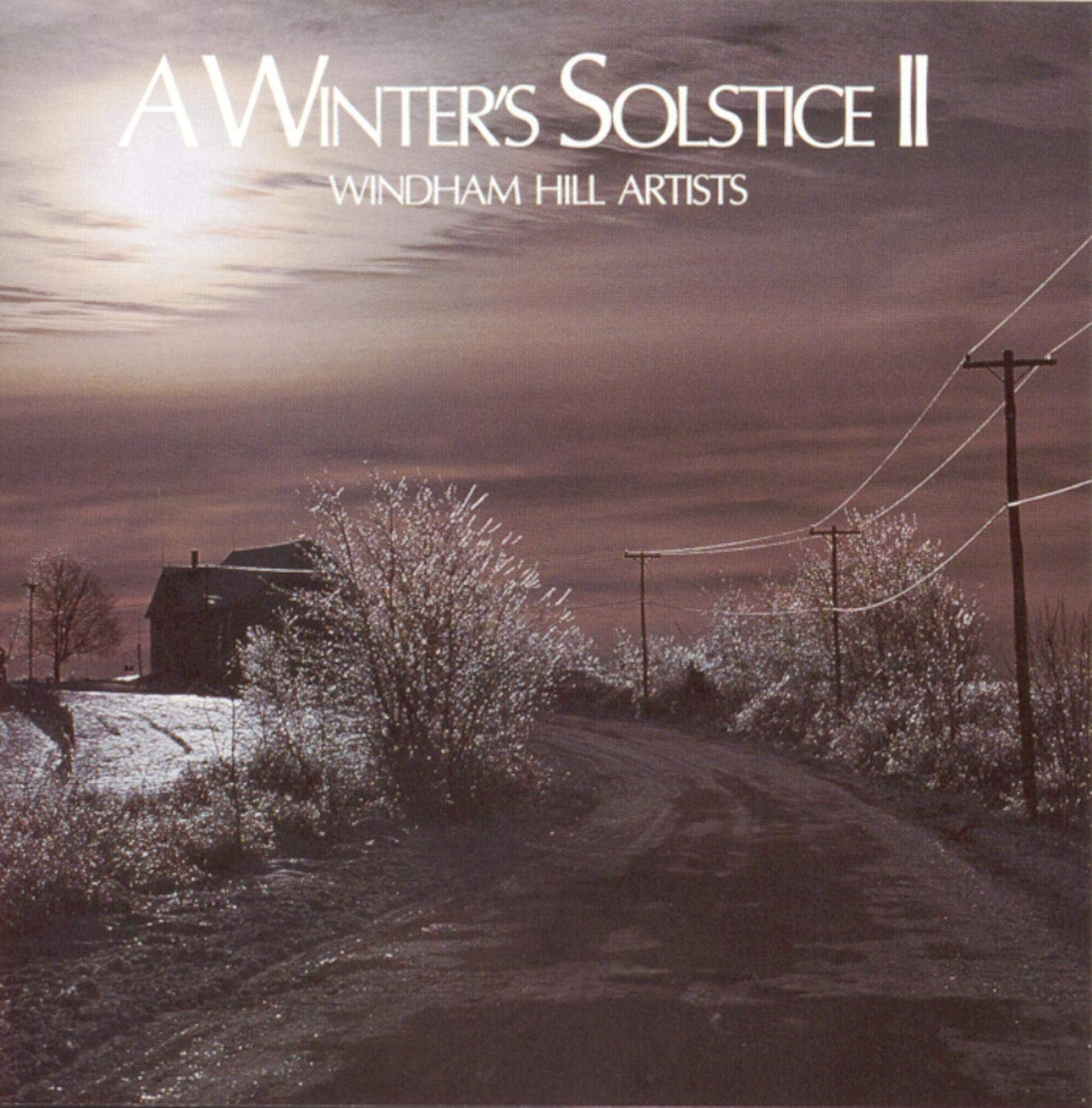 A Winter's Solstice II by WINTER'S SOLSTICE