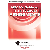 NSCA's Guide to Tests and Assessments (NSCA Science of Strength & Conditioning) (English Edition)