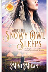 Where the Snowy Owl Sleeps (Brides of Blessings) (Volume 9) Paperback